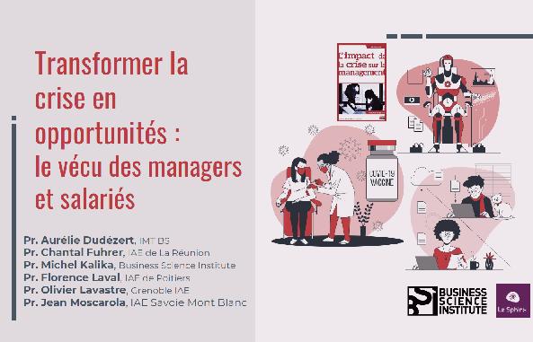 Transformer la crise en opportunités : le vécu des managers et salariés