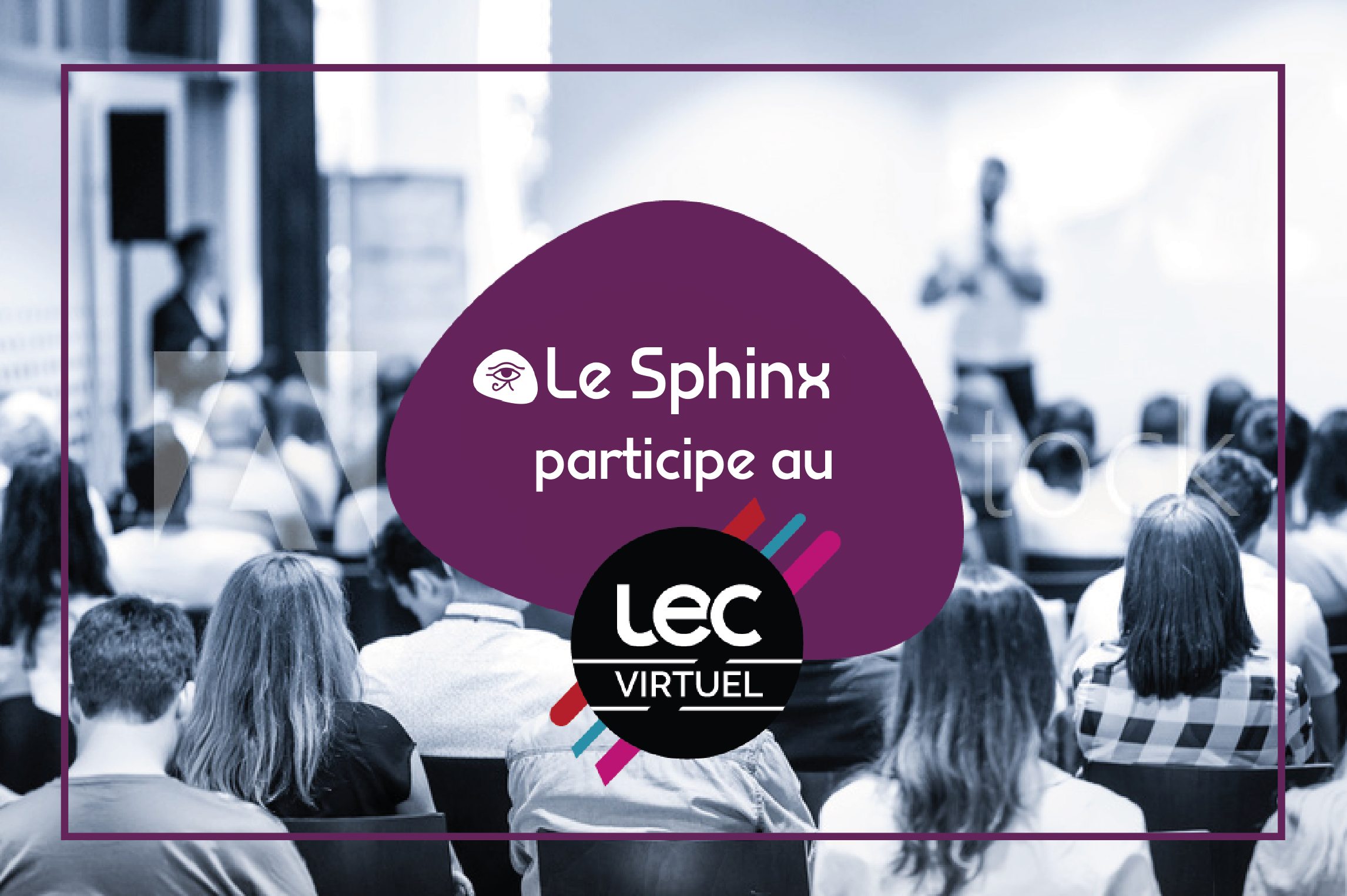 Le Sphinx participe au LEC Virtuel