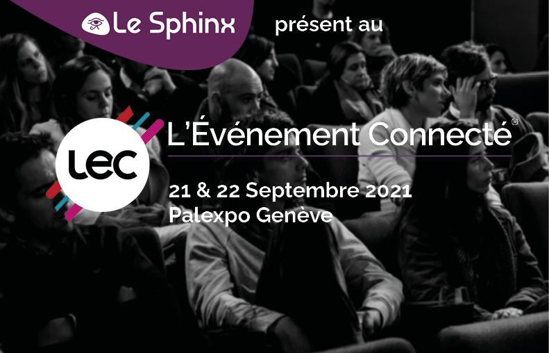 Le Sphinx participe au LEC (L'Évènement Connecté)